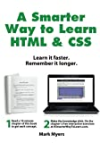 A Smarter Way to Learn HTML & CSS: Learn it faster. Remember it longer. (Volume 2)