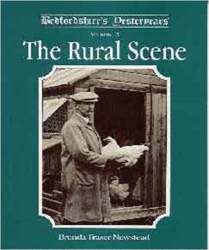 Bedfordshire's Yesteryears: The Rural Scene v. 2