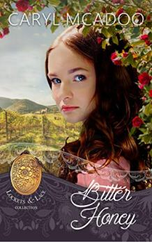 Bitter Honey (Lockets and Lace Book 22) by [Caryl McAdoo, Sweet Americana]