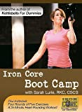 Iron Core Boot Camp with Sarah Lurie, RKC, CSCS.