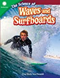 The Science of Waves and Surfboards (Smithsonian: Informational Text)