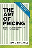 The Art of Pricing, New Edition: How to Find the Hidden Profits to Grow Your Business (English Edition)