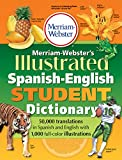 Merriam-Webster's Illustrated Spanish-English Student Dictionary (Spanish and English Edition) (Spanish Edition)
