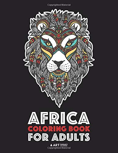 Africa Coloring Book For Adults: Artwork Inspired by African...
