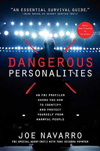 Dangerous Personalities: An FBI Profiler Shows You How to...