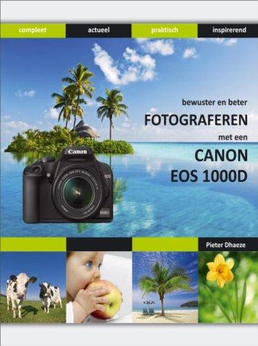 Bewuster en beter fotograferen met de Canon EOS 1000D / druk 1