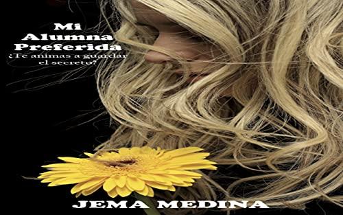 Mi alumna preferida de Jema Medina
