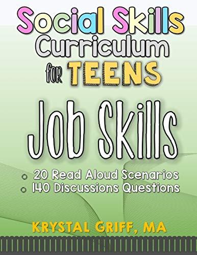 Social Skills for Teens: Job Skills
