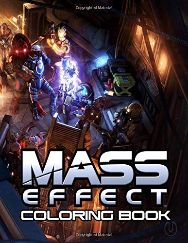 Mass Effect Coloring Book: 35+ beautiful illustrations inspired by the legendary game trilogy