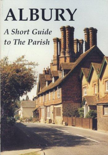 Albury - A Short Guide To The Parish