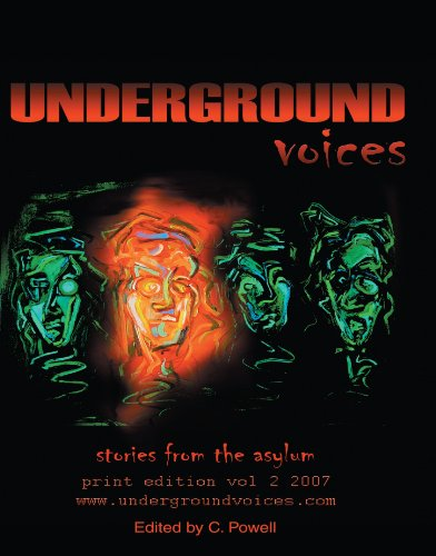 Underground Voices: Stories from the Asylum