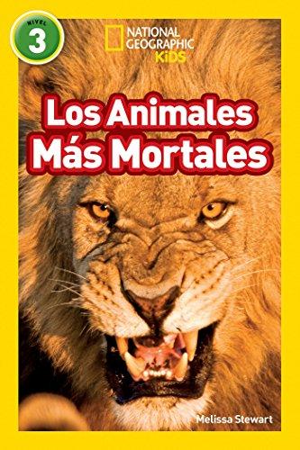 Los Animales Mas Mortales (Deadliest Animals) (Libros de National Geographic para ninos / National G