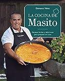 La cocina de Masito: Recetas fáciles para preparar en casa (Cocina casera)