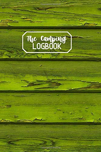The Camping Logbook: Camper Travel Journal Diary, RV Caravan...