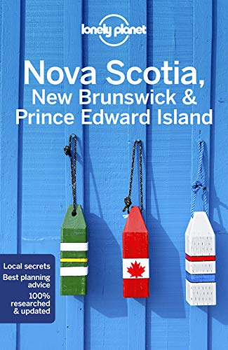 Lonely Planet Nova Scotia, New Brunswick & Prince Edward Island 5th Ed.