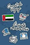 Carnet de Voyage Émirats Arabes Unis: Journal de Voyage | 106 pages,...