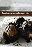 Postres en restauración (CFGM COCINA Y GASTRONOMIA)