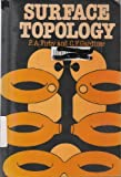 Surface Topology (Mathematics and its Applications) by PA FIRBY...