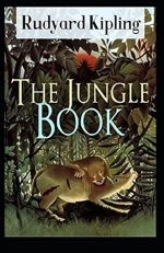 The Jungle Book by Rudyard Kipling (Illustrated Edition) by [Rudyard Kipling]