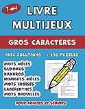 Livre Multijeux Pour Séniors et Adultes: Cahier d'activités séniors avec plus de 250...