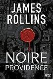 Noire providence - Une aventure de la Sigma Force (Hors collection)