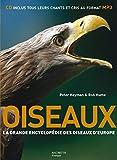 Oiseaux: La grande encyclopédie des oiseaux d'Europe