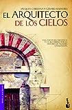 El arquitecto de los cielos (Novela histórica)