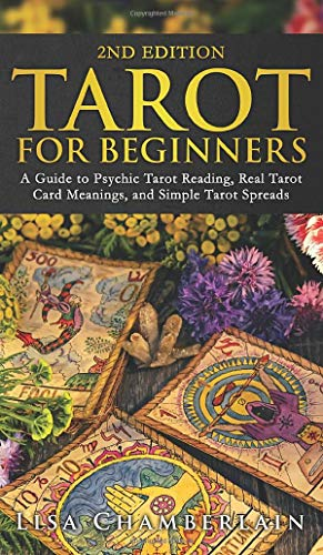 Tarot for Beginners: A Guide to Psychic Tarot Reading, Real...