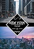 New York carnet de voyage: Journal de bord | Carnet de voyage à New York | Écrire ses souvenirs |...