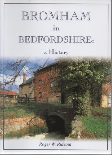 Bromham in Bedfordshire: A History