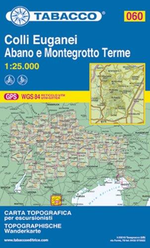 Colli Euganei. Abano Terme, Montegrotto Terme, Este: 60
