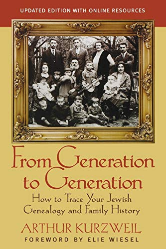 From Generation to Generation: How to Trace Your Jewish Genealogy and Family History Paperback