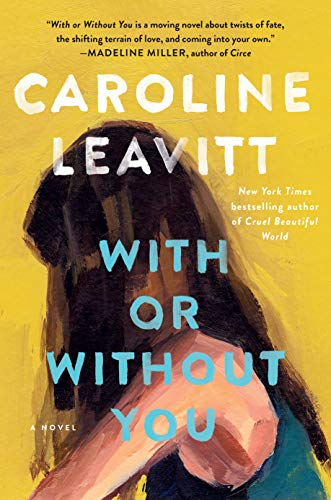 With or Without You: A Novel eBook: Leavitt, Caroline: Amazon.in ...