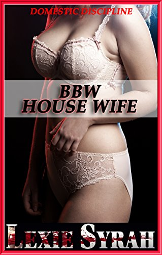 BBW House Wife: Painful First Time, Rough Spanking...