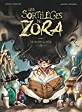 Les Sortilèges de Zora - Tome 01: Une sorcière au collège