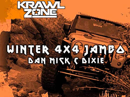 KrawlZone: Winter 4x4 Jamboree, Dan Mick, & Dixie