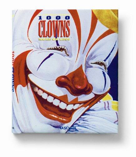 One thousand clowns. Ediz. italiana, spagnola e portoghese: More or Less - A Visual Journey (Varia)