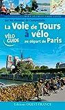 VOIE DE TOURS A VELO, AU DEPART DE PARIS (COMPOSTELLE)