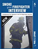 Smoke your Firefighter Interview