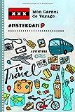 Amsterdam Carnet de Voyage: Journal de bord avec guide pour enfants. Livre...