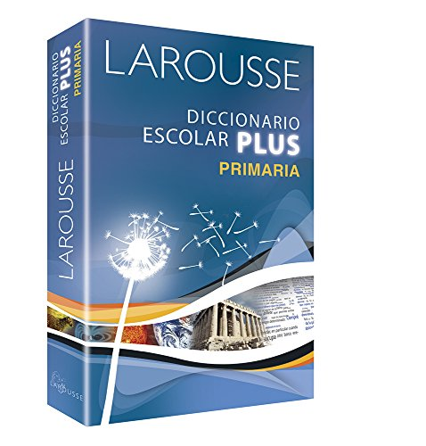 Larousse Diccionario Escolar Plus Primaria - 9786072100046