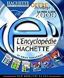 Encyclopédie Hachette 2000 version mise à jour
