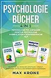 Psychologie für Anfänger   Positive Psychologie   Manipulation & Körpersprache   NLP:...
