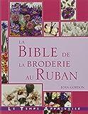 Bible de la Broderie au Ruban