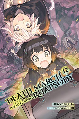 Death march to the parallel world rhapsody, vol. 12 (light novel) (english edition)