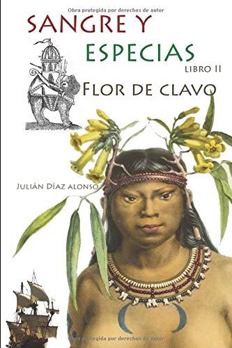 Flor de Clavo (Sangre y especias)