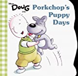 Porkchop's Puppy Days (Mouse Works Chunky Roly-Poly Book)
