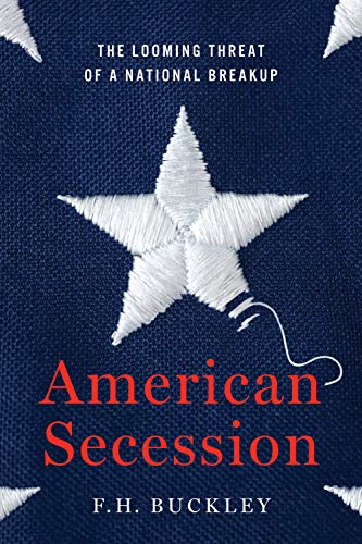 American Secession: The Looming Threat of a National Breakup ...
