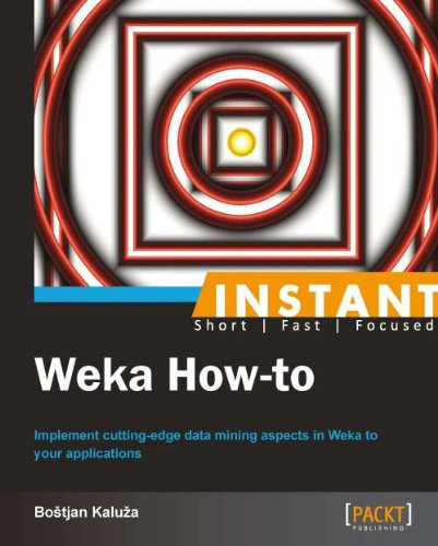 Instant Weka How-to (English Edition)