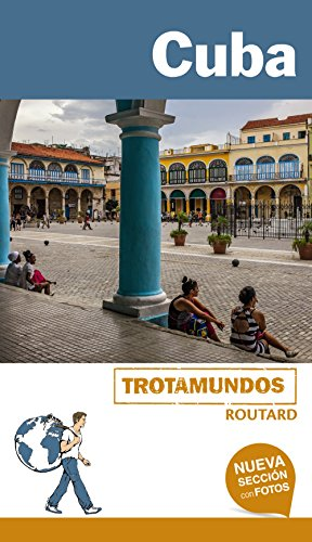 Cuba (Trotamundos - Routard)